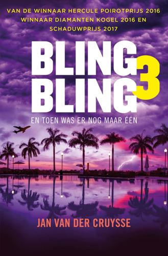 Bling Bling 3: het spannende sluitstuk van Jan Van der Cruysse zijn gevierde trilogie