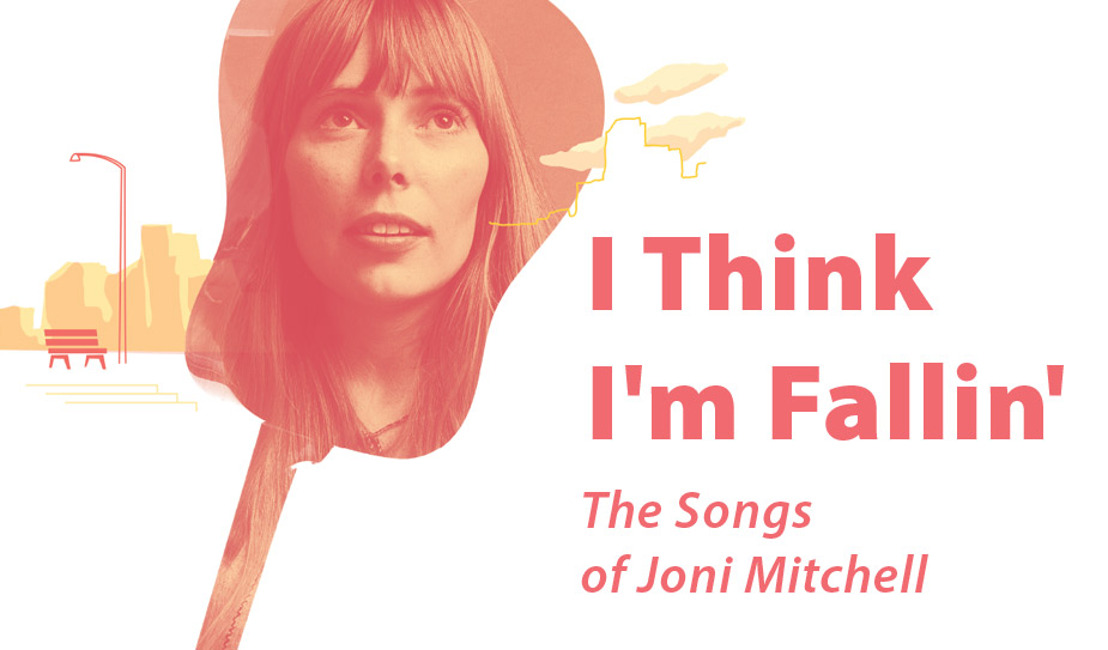 Belfry premieres I Think I'm Fallin' - The Songs of Joni Mitchell