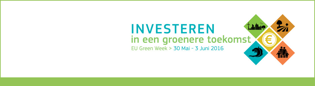 Investeren in een groenere toekomst – De EU lanceert de Groene Week 2016