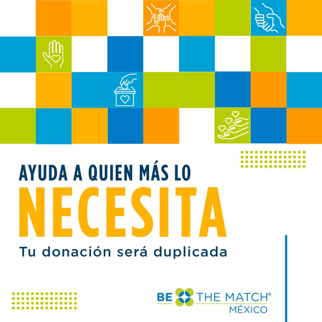Be The Match® México busca recaudar 5 millones de pesos para apoyar a pacientes que necesitan un trasplante de médula ósea.