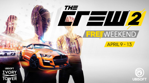 THE CREW 2® - FREE WEEKEND VOM 9. BIS ZUM 13. APRIL