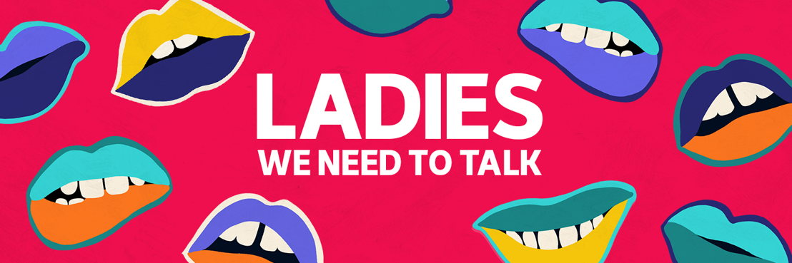 Ladies, We Need To Talk (Twitter Cover)