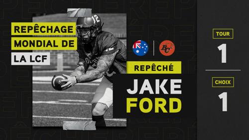 L'Australien Jake Ford est sélectionné au premier rang du repêchage mondial 2021 de la LCF