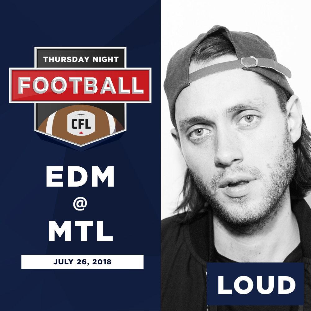 LOUD | MTL | July 26