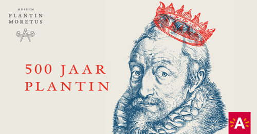 Museum Plantin-Moretus viert 500 jaar Christoffel Plantijn