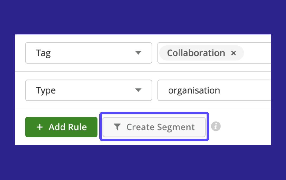 Segments for creating groups of contacts