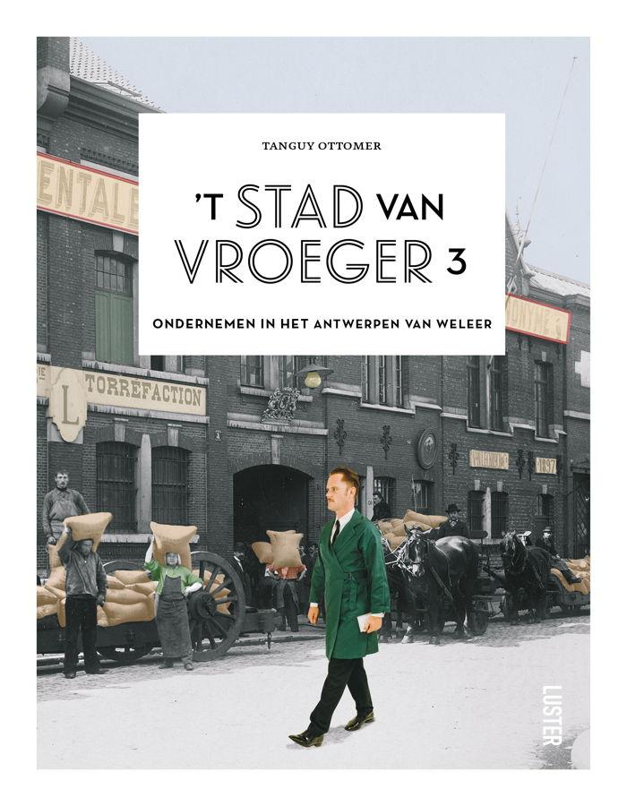 Preview: Tanguy Ottomer brengt hulde aan Antwerpse ondernemers in nieuw boek