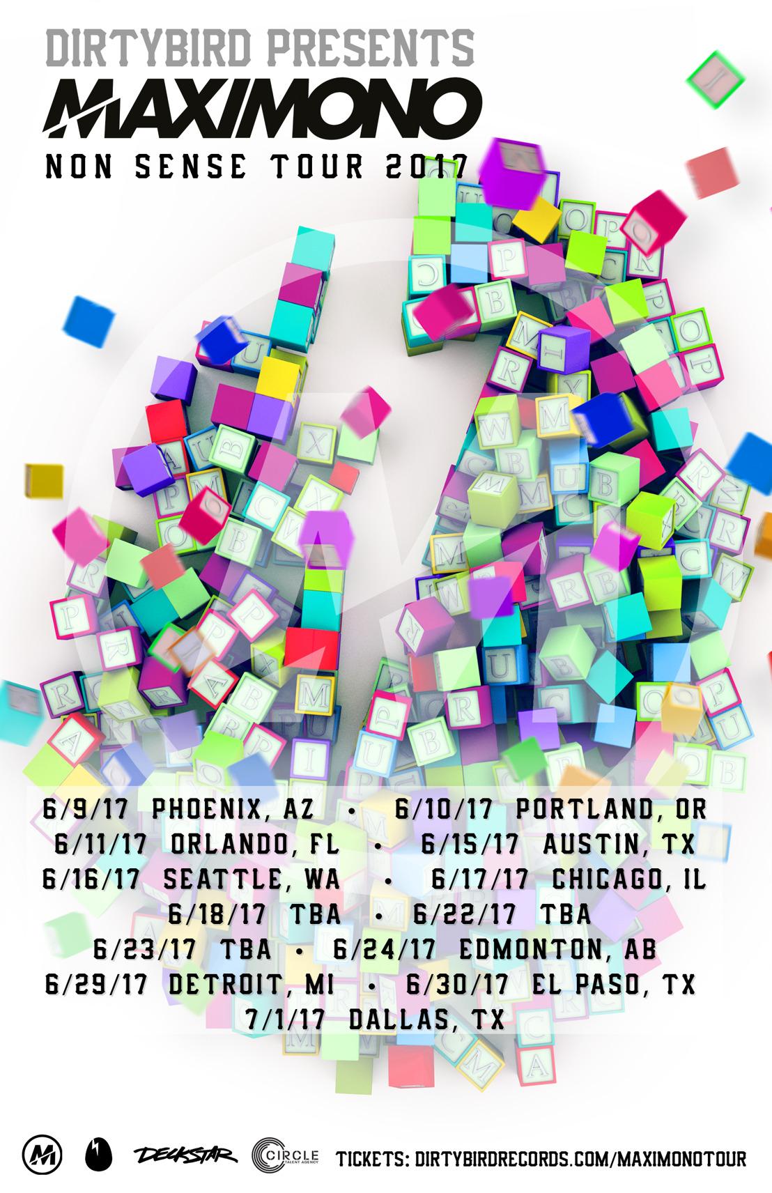 Maximono Embarks on Non Sense Tour Presented by DIRTYBIRD