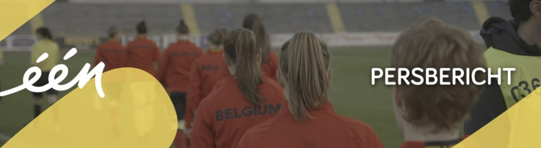 Red Flames: tweedelige documentaire over de Belgische voetbalvrouwen