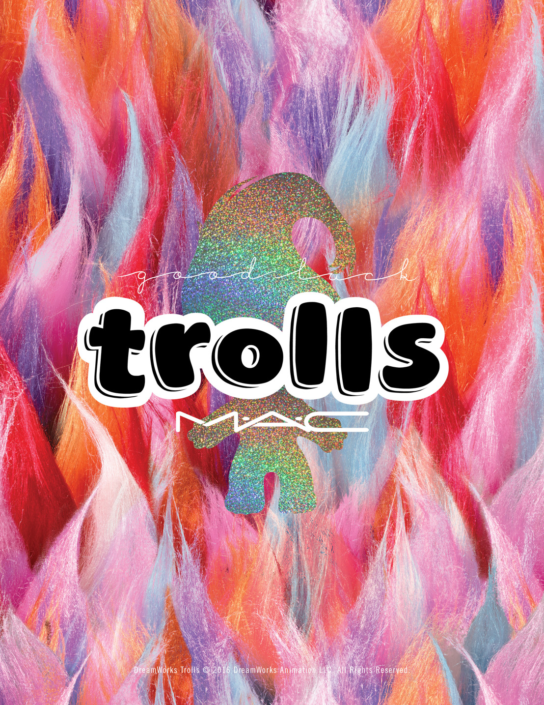 M.A.C Cosmetics - All good trolls