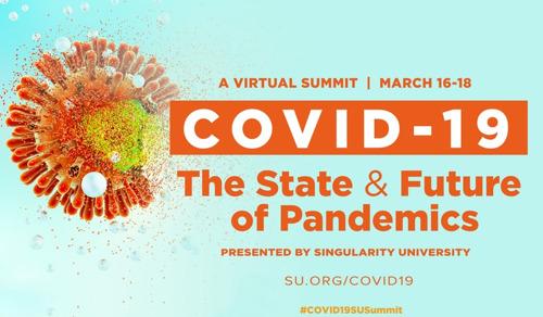 COVID-19: Lo stato e il futuro delle pandemie raccontati dagli esperti della Singularity University.