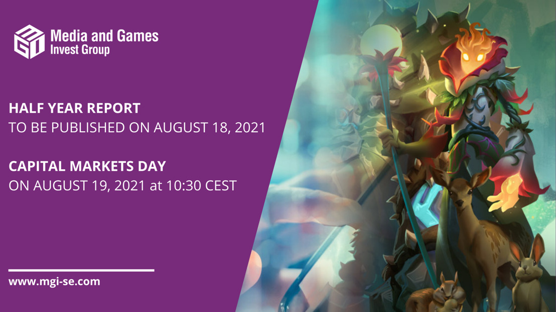 Media and Games Invest SE will publish its Half Year Report on August 18, 2021, and presents the Q2'21 results at its Capital Markets Day on August 19, 2021