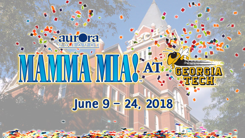 Aurora Theatre brings Mamma Mia! to the Ferst Center for the Arts, June 9-24