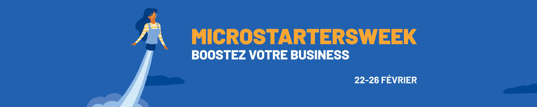 Du 22 au 26 février, microStart lance la Microstarters Week sous le signe de la reprise économique