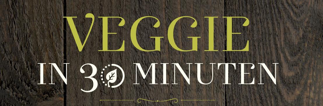 'Veggie in 30 minuten': dankzij de auteurs van de Vegetarische Kookstudio tover je lekker én snel je veggiepotje tevoorschijn