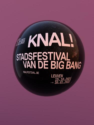 Preview: Leuven neemt voortouw in culturele herstart met KNAL! Stadsfestival van de Big Bang.