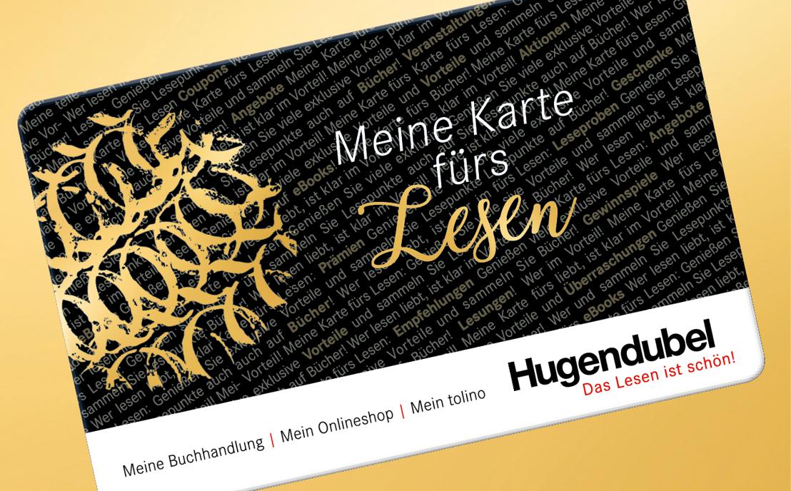 """""""Meine Karte fürs Lesen"""":<br/>Hugendubel führt bundesweite Multichannel-Kundenkarte ein"""