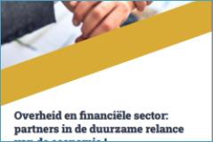 Financiële sector reikt de hand naar de overheid om samen de economie te herstellen