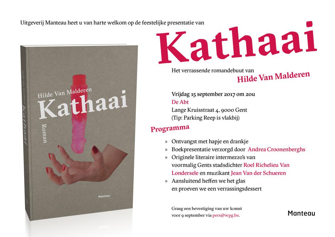 Uitnodiging 'Kathaai': Hilde Van Malderen lanceert haar verrassende romandebuut