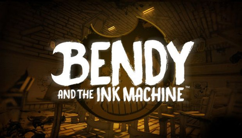 October 2017 - Bendy and the Ink Machine