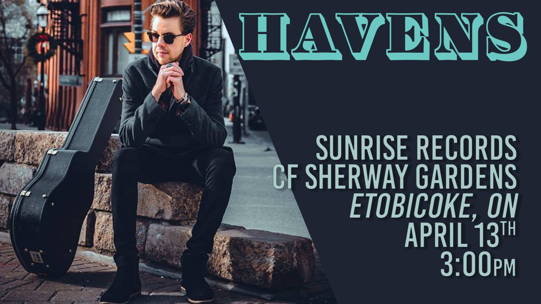 INDIE ROCK ARTIST HAVENS ANNOUNCES ACOUSTIC IN-STORE PERFORMANCE AT LEGENDARY MUSIC SPOT, SUNRISE RECORDS