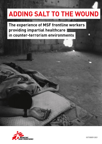 MSF: New report highlighting the consequences of counter-terrorism on frontline workers