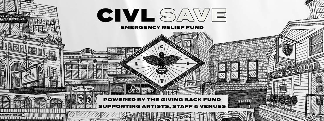 Local Music Venues Band Together For Launch Of Emergency Relief Fund For Chicago Music Industry Employees Unemployed Due To Mandatory COVID-19 Shutdown