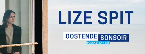 Podcast: Oostende Bonsoir met Lize Spit