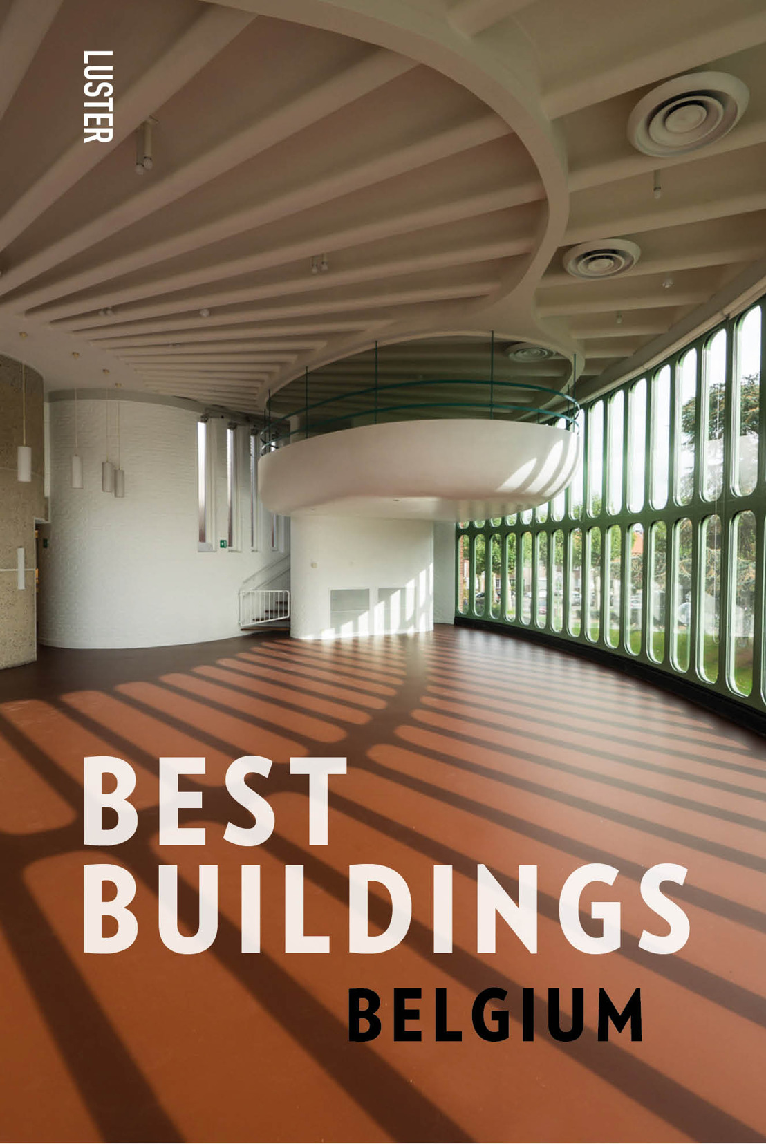 Uitgeverij Luster onthult 'Best Buildings - Belgium'