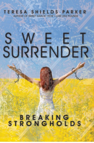 Author Teresa Shields Parker Reveals How Breaking Strongholds Led to 250 Pound Weight Loss