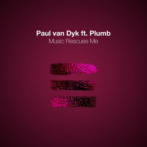 Paul van Dyk Releases New Single: Music Rescues Me feat. Plumb