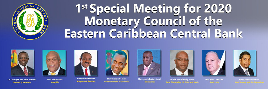 Communiqué of the 1st Special Meeting of the Monetary Council of the Eastern Caribbean Central Bank
