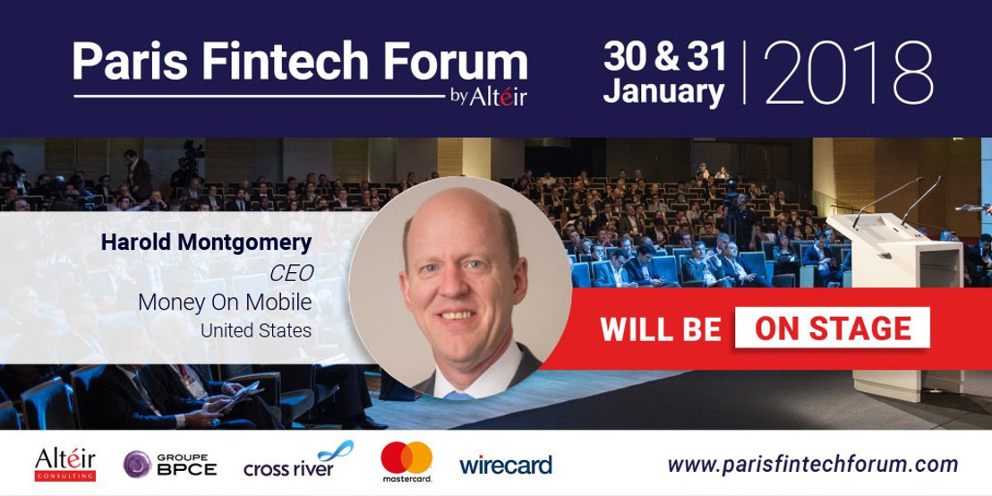 Harold Montgomery, MoneyOnMobile CEO, to Deliver Two Key Addresses to Paris FinTech Forum