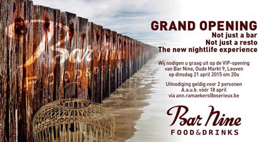 Grand opening Bar Nine Leuven!