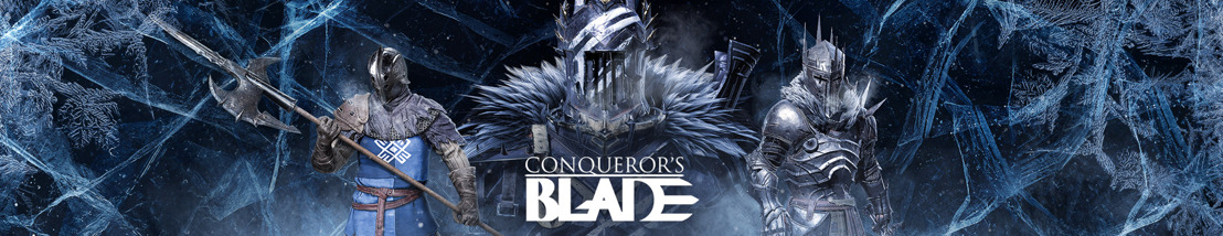 RECLAIM THE NORTH IN 'SEASON VI: SCOURGE OF WINTER', NOW LIVE IN CONQUEROR'S BLADE