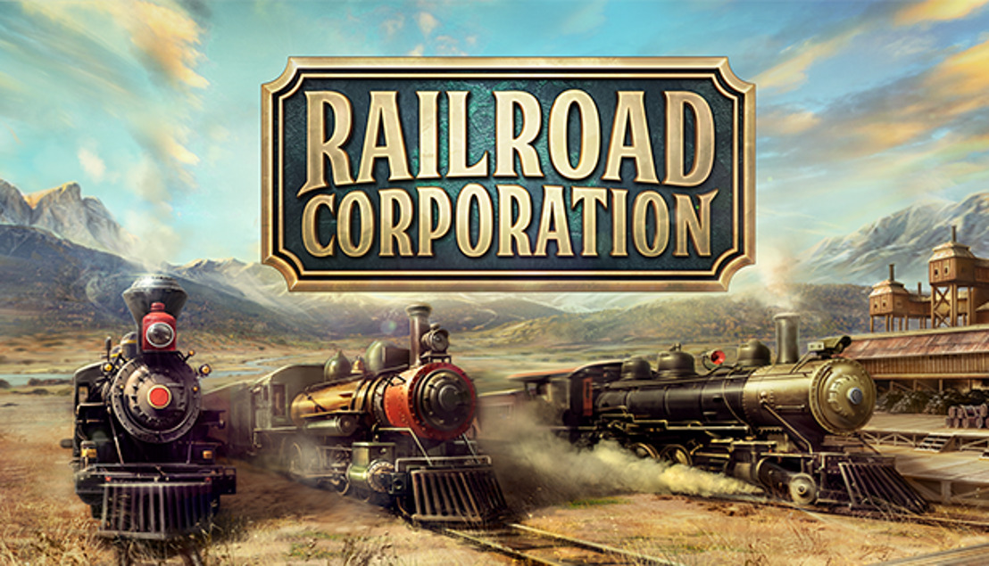 RELIVE THE PIONEERING SPIRIT OF THE GOLDEN AGE OF STEAM WITH 'RAILROAD CORPORATION' COMING TO PC IN 2019