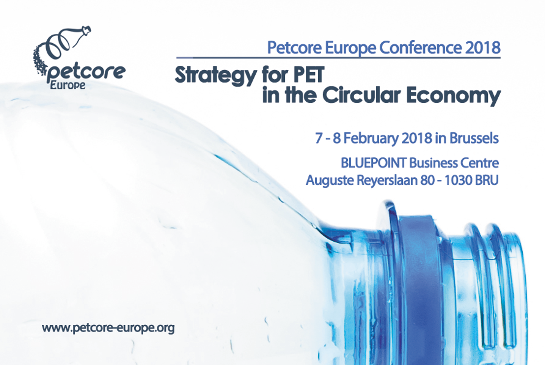 SAVE THE DATE & REGISTER NOW to the Petcore Europe Conference 2018 - Strategy for PET in the Circular Economy