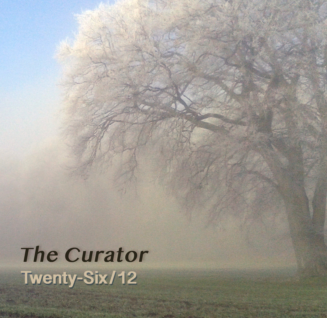 THE CURATOR — to release Twenty-Six/12