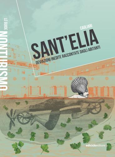 Una redazione di comunità, un artista in residenza e un territorio ai margini: arriva il cookbook dedicato a Sant'Elia