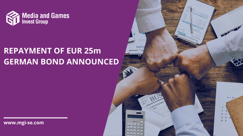 Media and Games Invest SE will repay its EUR 25 million bond due 2024 ahead of schedule, which leads to interest savings