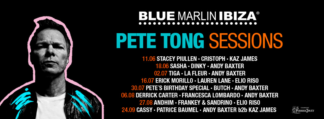 "Pete Tong ""Sessions"" Residency at Blue Marlin, Ibiza"