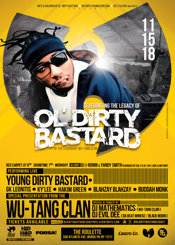 WU-TANG CLAN CELEBRATE THE LEGACY OF Ol' DIRTY BASTARD ON NOV 15