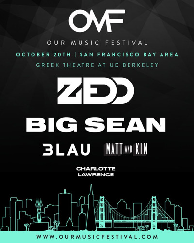 FIRST-EVER CRYPTO-FUELED FESTIVAL, OUR MUSIC FESTIVAL, ANNOUNCES LINEUP FOR DEBUT FESTIVAL FEATURING ZEDD, BIG SEAN, 3LAU, MATT & KIM, AND CHARLOTTE LAWRENCE ON SATURDAY, OCTOBER 20TH IN THE SAN FRANCISCO BAY AREA