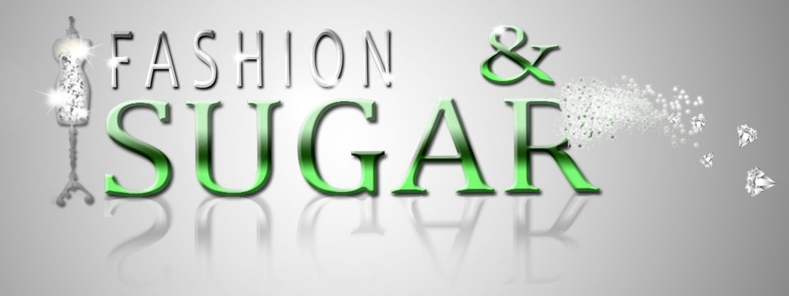 Fashion & Sugar