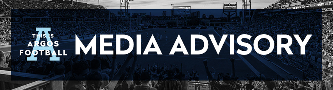 TORONTO ARGONAUTS TRAINING CAMP & MEDIA AVAILABILITY SCHEDULE (MAY 28 - JUNE 9)