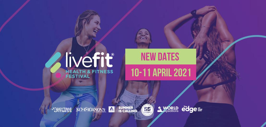 LiveFit Festival announces new dates for 2021
