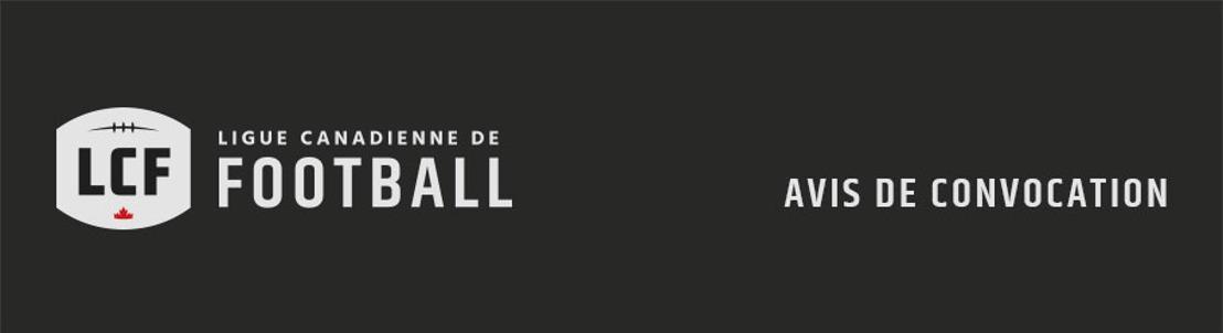 RAPPEL - Téléconférence en vue du repêchage 2018 de la LCF - Aujourd'hui à 13 h HE