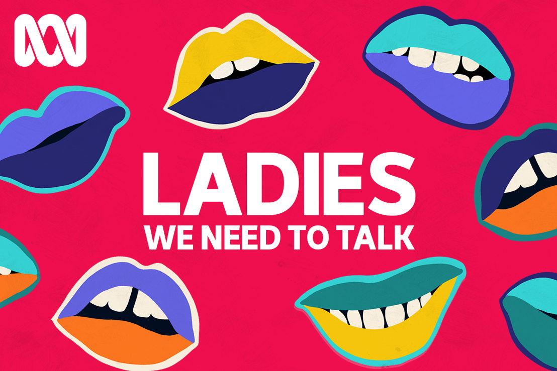 Ladies, We Need To Talk (3:2)