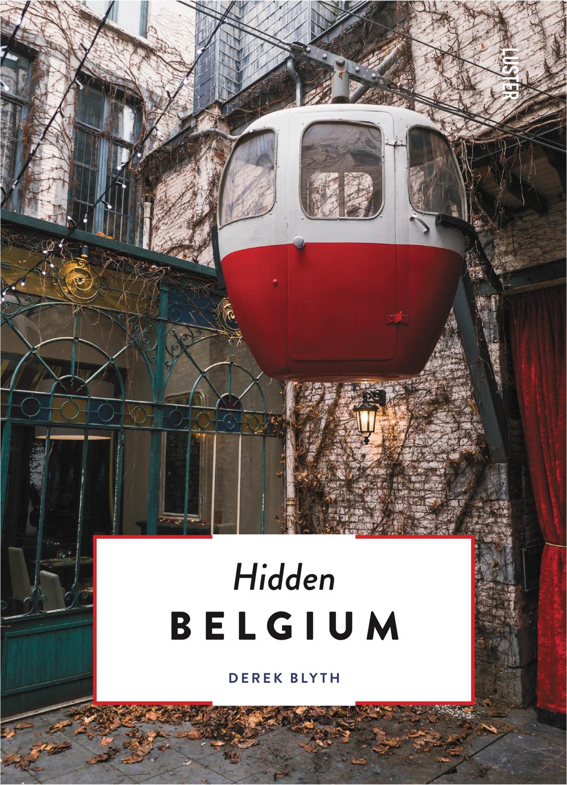 Uitgeverij Luster onthult 'Hidden Belgium'