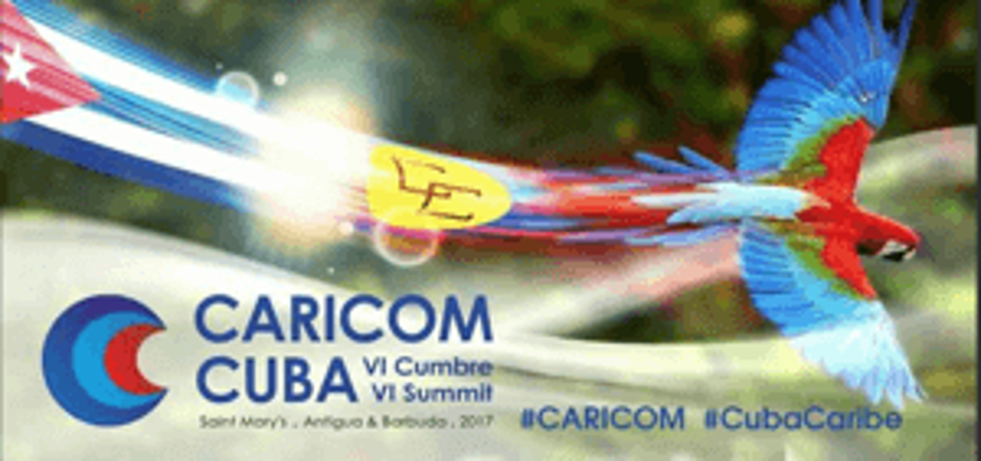 VI CARICOM CUBA Summit begins on December 8, 2017 in Antigua and Barbuda